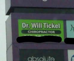 Funny Chiropractor Dr Will Tickel